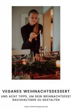 Veganes Weihnachtsdessert | Und acht Tipps, um dein Weihnachtsfest nachhaltiger zu gestalten Freebies, Villa, Blog, Food Waste, Vegan Treats, Blogging, Fork, Villas