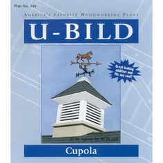U-bild Cupola Woodworking Plan 348