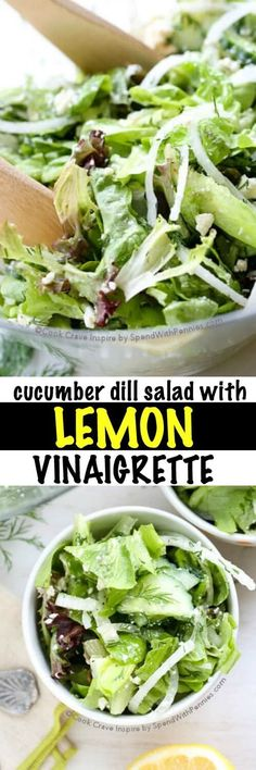 We make this at least twice a week! Lemon Vinaigrette tossed with loads of fresh dill, cucumber, sweet onion and tender leafy lettuce makes the most perfect side salad. The dressing is fresh, easy and delicious ... and you likely have everything you need on hand!