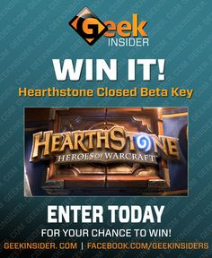 I just entered this contest! Hearthstone Closed Beta Key