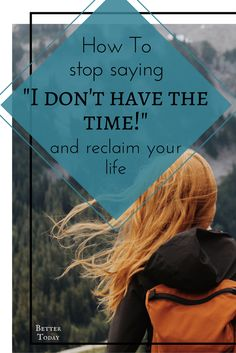 Telling ourselves we don't have time to follow our dreams or passion holds us back. Self development, goal setting, procrastination, productivity, adventure, how to live intentionally, authentic living