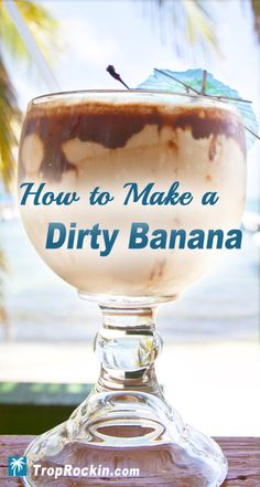 This Dirty Banana drink recipe the best frozen cocktail. Better than a Mudslide any day! Made with Kahlua, vodka (or rum), banana and chocolate syrup for a creamy tropical drink. It's a super delicious cocktail.