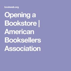 Opening a Bookstore | American Booksellers Association