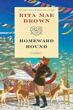 Homeward Hound  A Novel (