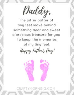 """Download a free PDF of this pitter patter poem printable for mom or dad! Footprints are always a favorite gift as they don't stay little forever :-) The template does not include the footprints, you have to use paint and do it with your own kids (of course). Pitter Patter Poem: """"Mommy/Daddy, the pitter patter …"""