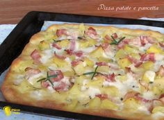 Pizza patate e pancetta