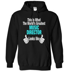 This is What the worlds Greatest MUSIC DIRECTOR Looks like T-Shirts, Hoodies. Get It Now ==► https://www.sunfrog.com/Funny/This-is-What-the-world-Black-19085472-Hoodie.html?41382