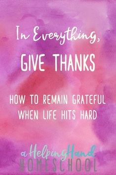 Scripture tells us to give thanks in all things, but how do you really do that when life gets difficult? Find out how to remain thankful, even through life's challenges. Parenting For Dummies, Parenting Teens, Biblical Marriage, Marriage And Family, Christian Devotions, Christian Faith, Christian Living, New Bible, Attitude Of Gratitude