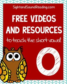 Free Videos and Resources to teach the Short Vowel O | Sight and Sound Reading