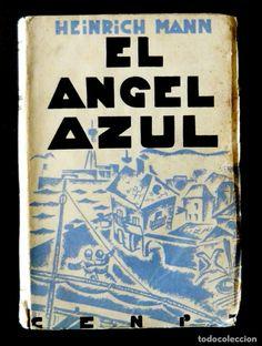 1931 - Heinrich Mann: El Angel Azul. Madrid, Editorial Cenit - Primera edición en español - 1ª Ed. - Foto 1
