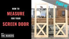 Welcome to Part of our 4 part Screen Door video series! In todays video we will show you how to measure your door frame for a screen door. Wood Screen Door, Wood Doors, Screen Doors, Black Doors, Door Design, Home Projects, Solid Wood, Building A House