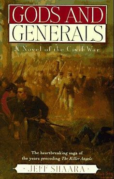 """""""Gods and Generals"""" by Jeff Shaara"""
