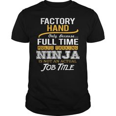 Awesome Tee For Factory Hand T-Shirts, Hoodies. Get It Now ==► https://www.sunfrog.com/LifeStyle/Awesome-Tee-For-Factory-Hand-124081494-Black-Guys.html?id=41382