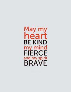 Que mi corazón sea amable, mi mente fuerte y mi espiritu valiente. tumblr_mq3go81h241qavrxlo1_500.jpg 500×654 pixels