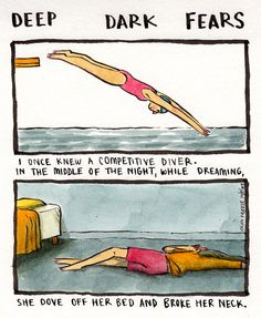 'Deep Dark Fears' by Fran Krause. Krause accepts submissions of fears from readers, then illustrates them through panelling.