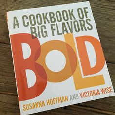 Review: Bold by Susanna Hoffman and Victoria Wise | Recipe Renovator