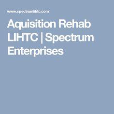 Aquisition Rehab LIHTC   |  Spectrum Enterprises