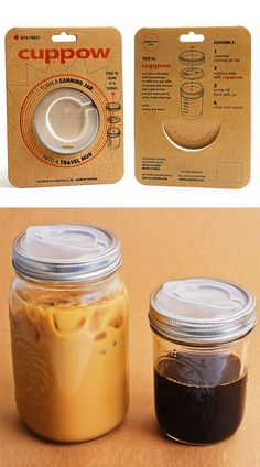 Cuppow Lids : use glass jars as travel mugs.... to help re-purpose jars after the wedding!