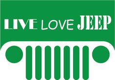 Jeep Grille Live Love Jeep car decal vinyl by BullyGraphix