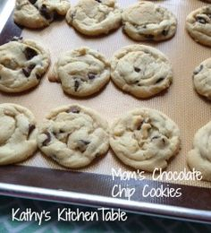 Mom's Chocolate Chip cookies | Kathy's Kitchen Table - Celebrate National Chocolate Chip Cookie Day with my favorite cookie!