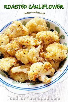 Roasted Cauliflower | FoodForYourGood.com #roasted_cauliflower