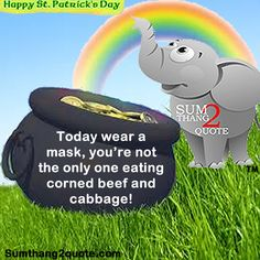 st. patricks day, quotes, quote of the day, humor, funny, sumthang2quote