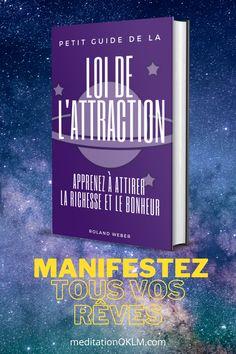 Dans ce guide de loi de l'attraction, vous apprendrez exactement comment appliquer la loi de l'attraction dans votre vie. Nous vous avons fourni un processus étape par étape pour cela. #loiattraction #manifestation #richesse #bonheur #rolanweber #meditationOKLM
