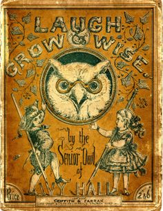 """""""Laugh and Grow Wise"""", children's book of poetry, published in 1865 by Griffith and Faran, London, and illustrated by Maclure, MacDonald and MacGregor"""