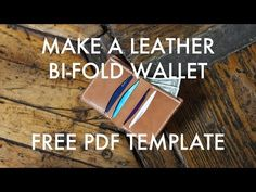 Make A Leather Bi-Fold Wallet - Free PDF Template - Build Along Tutorial | MAKESUPPLY