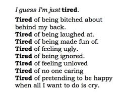 Tired of everything
