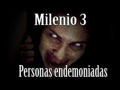 Milenio 3 - Personas Endemoniadas - http://www.misterioyconspiracion.com/milenio-3-personas-endemoniadas/