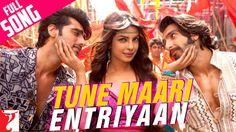 Tune Maari Entriyaan - Full Song | Gunday | Ranveer Singh | Arjun Kapoor...