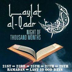 Laylat ul Qadr  A night better than thousand months  #AlQadr # Islam #Ramzan #Magfirat #Muslim #Hadis #Sunnah #Night #Iman #Dua #Dua #Dua