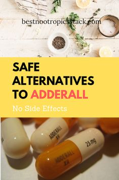 If you are looking for safe Adderall alternatives natural pills or nootropics, go ahead and read the article. #adderal #adderalalternatives