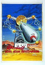 Karl Stephan (pseudonym H. Albrecht): Utopia #123 1950's, Überfall aus dem Weltraum