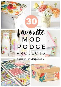 Mod Podge Ideas - Looking for a fun, SIMPLE craft to make today? Take a look at some of our favorite SIMPLE mod podge ideas!