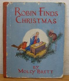 Robin Finds Christmas by Molly Brett, http://www.amazon.com/dp/B004XRO2NC/ref=cm_sw_r_pi_dp_htRRqb1SNQY9Q