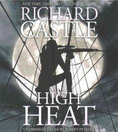 High Heat, Richard Castle. November 2016