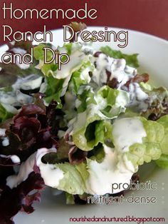 Homemade Ranch Dressing and Dip (probiotic : nutrient-dense)