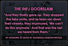INFJ door slam. It's a real thing.
