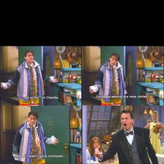 I'm Chandler, could I be wearing anymore clothes...