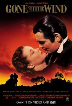 Gone with wind..remember going to see this movie when i was in high school ..it was a school field trip....