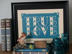 These hand printed True Love Letterpress Prints by Roll & Tumble Press feature original hand lettering, inspired from traditional tattoo design.