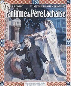 Ad for the novel of Arthur Bernède: Les nouveaux exploits de Chantecoq: le fantôme du Père-Lachaise. Paris: éditions du Livre national, Jules Tallandier, 1929.