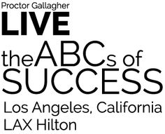 Das ABC der Erfolg von Bob Procotor | Proctor Gallagher Institute