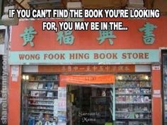 Check out this hilarious name of this Chinese bookstore. It has to be one in a million if you can't find a book you may be here.