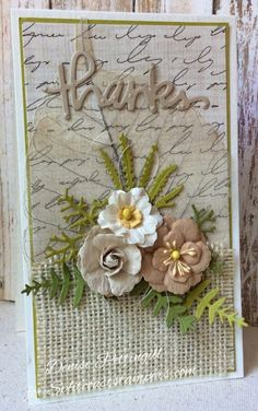 """""""Thanks"""" Card by card crazy / Splitcoaststampers. Handmade Birthday Cards, Greeting Cards Handmade, Burlap Card, Thank U Cards, Fall Cards, Card Making Inspiration, Creative Cards, Flower Cards, Vintage Cards"""