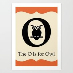 The O is for Owl Art Print by Juliet van Ree - $15.00