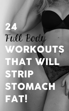 24 Full Body Weight Loss Workouts That Will Strip Belly Fat! Lower Ab Workouts, Easy Workouts, Morning Workouts, Weight Exercises, Core Workouts, Loose Weight, Body Weight, Steady State Cardio, Build Muscle Mass