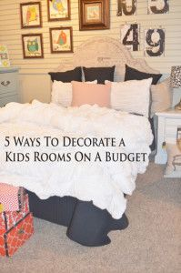 5 ways to decorate a kids room on a budget